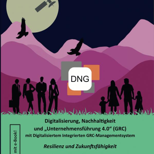 """Digitalisierung, Nachhaltigkeit & """"Unternehmensführung 4.0"""" (GRC)"""