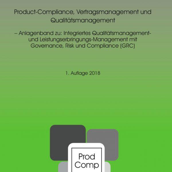 Product-Compliance, Vertragsmanagement und Qualitätsmanagement