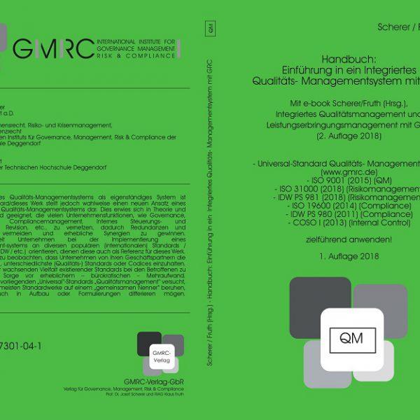 Integriertes Qualitätsmanagement und Leistungserbringungsmanagement mit GRC