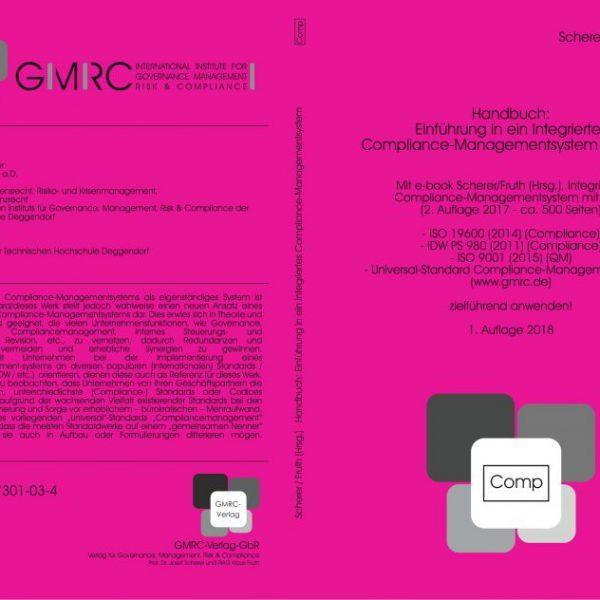 Integriertes Compliance-Managementsystem mit GRC