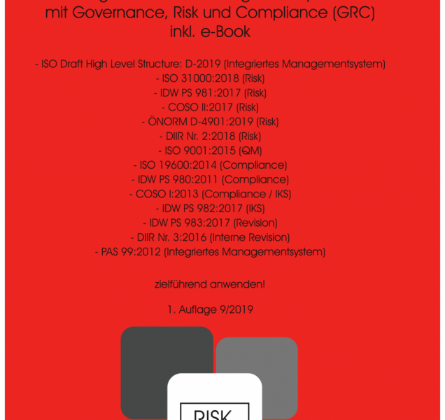 Digitalisiertes Integriertes Risiko-Managementsystem mit GRC
